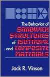 Обложка книги The Behavior of Sandwich Structures of Isotropic and Composite Materials