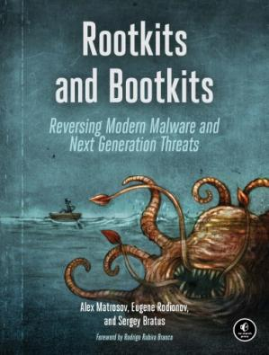 Okładka książki Rootkits And Bootkits: Reversing Modern Malware And Next Generation Threats