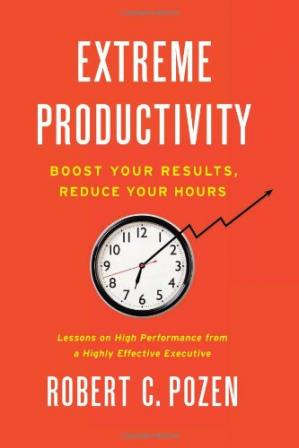 Εξώφυλλο βιβλίου Extreme Productivity: Boost Your Results, Reduce Your Hours