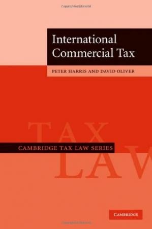 Book cover International Commercial Tax (Cambridge Tax Law Series)