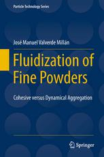 Book cover Fluidization of Fine Powders: Cohesive versus Dynamical Aggregation