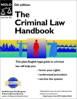 पुस्तक कवर The Criminal Law Handbook: Know Your Rights, Survive the System