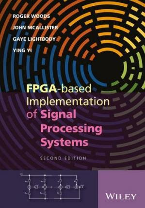 Book cover FPGA-based Implementation of Signal Processing Systems