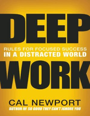 Buchdeckel Deep Work: Rules for focused success in a distracted world