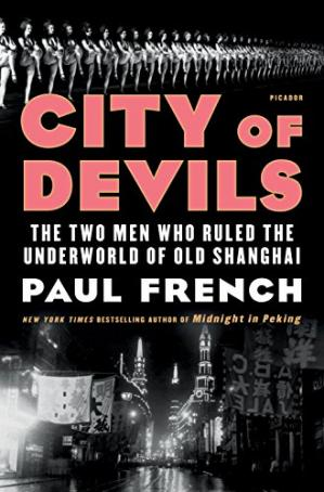 Обложка книги City of Devils: The Two Men Who Ruled the Underworld of Old Shanghai