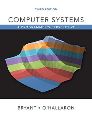 Book cover Computer Systems: A Programmer's Perspective