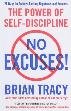 A capa do livro No Excuses!: The Power of Self-Discipline