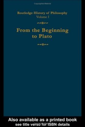 La couverture du livre Routledge History of Philosophy Volume I: From the Beginning to Plato