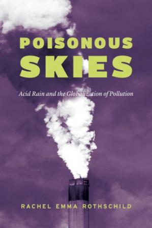 A capa do livro Poisonous Skies: Acid Rain and the Globalization of Pollution