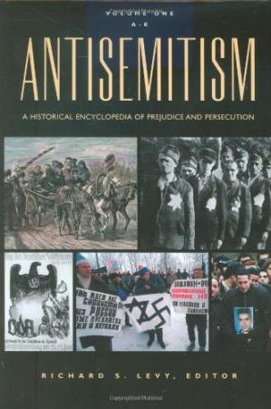 Copertina Antisemitism: a historical encyclopedia of prejudice and persecution (Two Vol. Set)