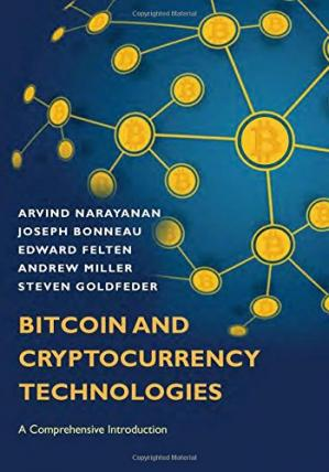 Book cover Bitcoin and Cryptocurrency Technologies: A Comprehensive Introduction