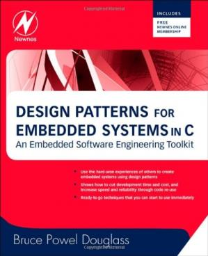 Book cover Design Patterns for Embedded Systems in C: An Embedded Software Engineering Toolkit