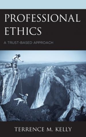 Book cover Professional Ethics: A Trust-Based Approach