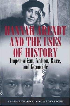 Copertina Hannah Arendt and the Uses of History: Imperialism, Nation, Race, and Genocide