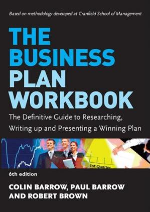 Copertina The Business Plan Workbook: The Definitive Guide to Researching, Writing Up and Presenting a Winning Plan
