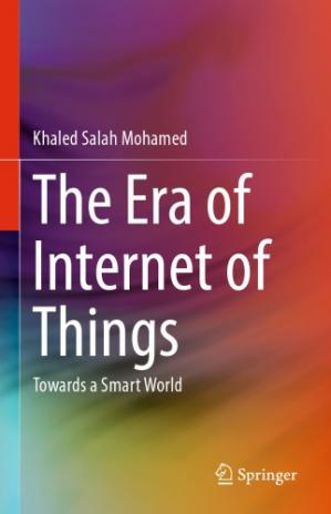 Book cover The Era of Internet of Things: Towards a Smart World