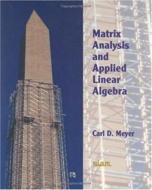Book cover Matrix Analysis and Applied Linear Algebra Book and Solutions Manual