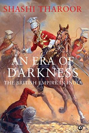 Book cover An Era of Darkness: The British Empire in India