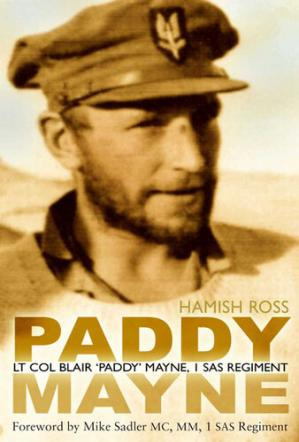 Book cover Paddy Mayne: Lt Col Blair 'Paddy' Mayne, 1 SAS Regiment