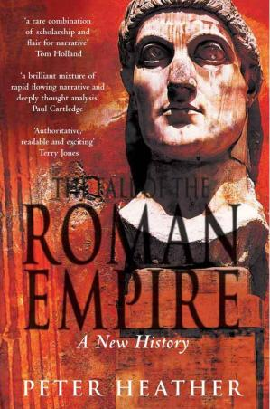 Copertina The Fall of the Roman Empire: A New History of Rome and the Barbarians