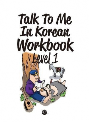 Book cover Talk to Me in Korean Workbook Level 1