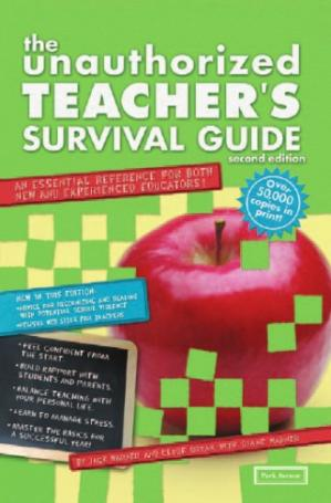Book cover The Unauthorized Teacher's Survival Guide: An Essential Reference for Both New and Experienced Educators (Unauthorized Teacher Survival Guide)