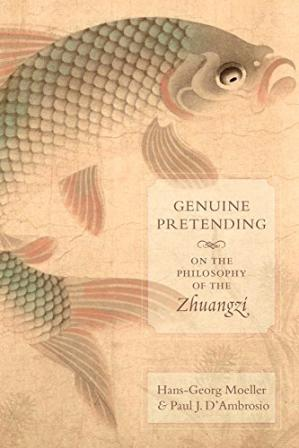 Book cover Genuine Pretending: On the Philosophy of the Zhuangzi