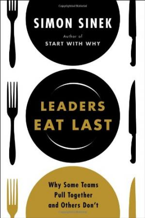 Book cover Leaders Eat Last: Why Some Teams Pull Together and Others Don't