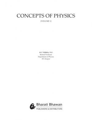 Portada del libro Concepts of Physics 1 for IIT JEE Class 11 H C Verma Harish Chandra Verma Bharati Bhawan