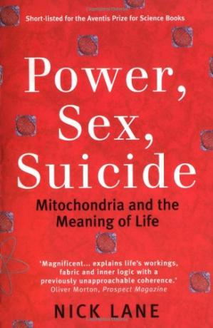 Book cover Power, Sex, Suicide - Mitochondria and the Meaning of Life