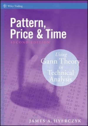Copertina Pattern, Price and Time: Using Gann Theory in Technical Analysis (Wiley Trading)