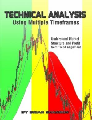 Copertina Technical Analysis Using Multiple Timeframes - Understanding Market Structure and Profit from Trend Alignment