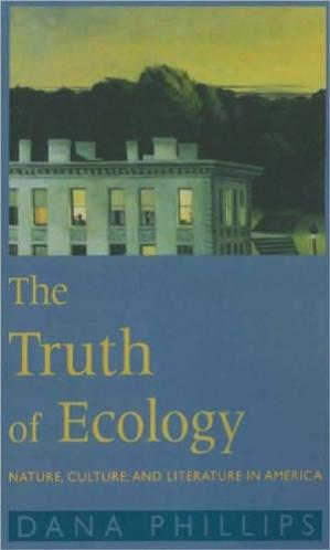 Okładka książki The Truth of Ecology: Nature, Culture, and Literature in America