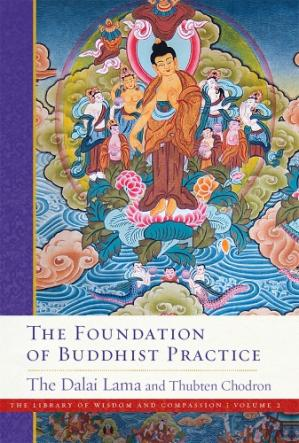 书籍封面 The Foundation of Buddhist Practice (The Library of Wisdom and Compassion Book 2)