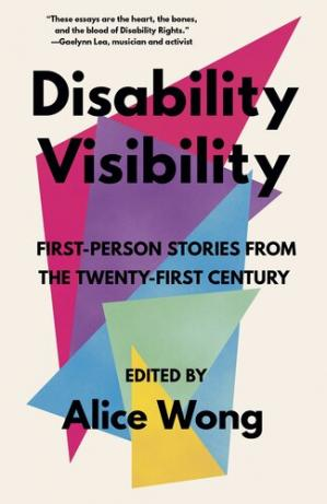 Book cover Disability Visibility: First-Person Stories from the Twenty-First Century