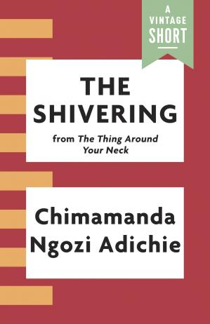 Обкладинка книги The Shivering: From the Thing around Your Neck
