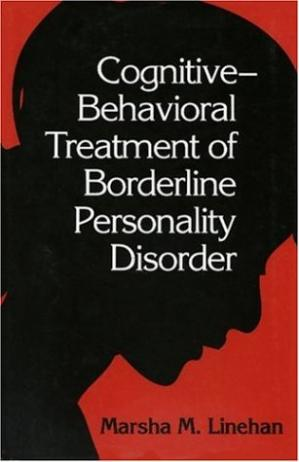 Book cover Cognitive-Behavioral Treatment of Borderline Personality Disorder