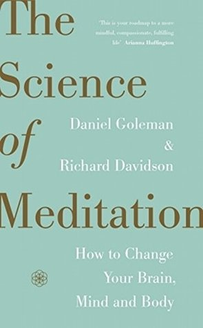 Обкладинка книги The Science of Meditation - How to Change Your Brain, Mind and Body