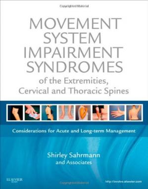 Okładka książki Movement System Impairment Syndromes of the Extremities, Cervical and Thoracic Spines