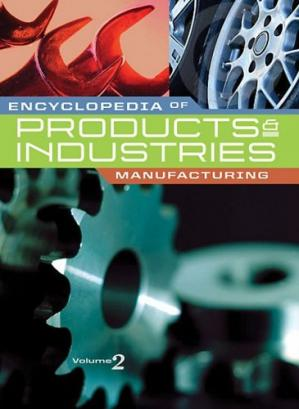 Couverture du livre Encyclopedia of Products & Industries - Manufacturing