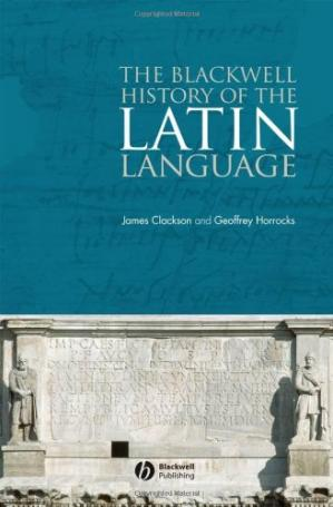 Book cover The Blackwell History of the Latin Language