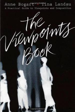 Book cover The Viewpoints Book: A Practical Guide to Viewpoints and Composition