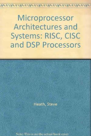 Обкладинка книги Microprocessor Architectures and Systems. RISC, CISC and DSP