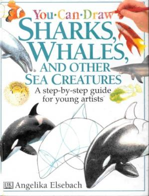 Εξώφυλλο βιβλίου You Can Draw Sharks, Whales, and Other Sea Creatures