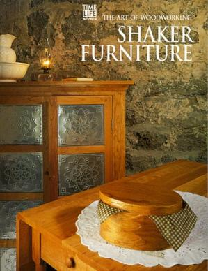 Book cover Time-Life Art of Woodworking Series 13, Shaker Furniture