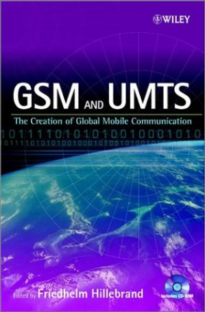 Couverture du livre GSM and UMTS: The Creation of Global Mobile Communication