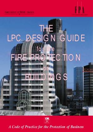Εξώφυλλο βιβλίου The design guide for the fire protection of buildings 2000: a code of practice for the protection of business