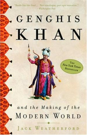 Book cover Genghis Khan and the Making of the Modern World