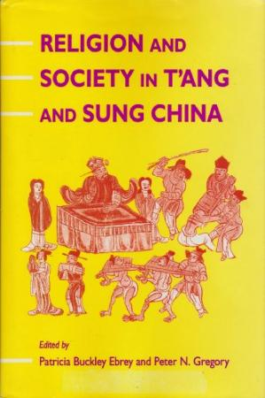 Couverture du livre Religion and Society in T'ang and Sung China