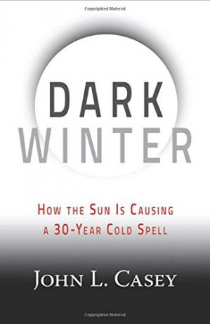 Book cover Dark Winter: How the Sun Is Causing a 30-Year Cold Spell
